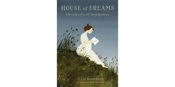 House of Dreams: The Life of L M  Montgomery | Quill and Quire