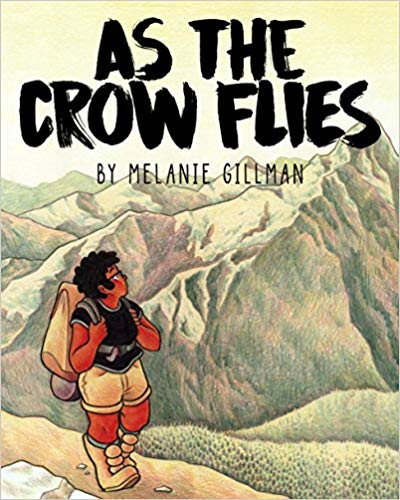 As the Crow Flies - Melanie Gillman