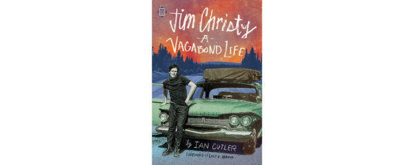 hot sales 9076d 8ce04 Jim Christy: A Vagabond Life | Quill and Quire