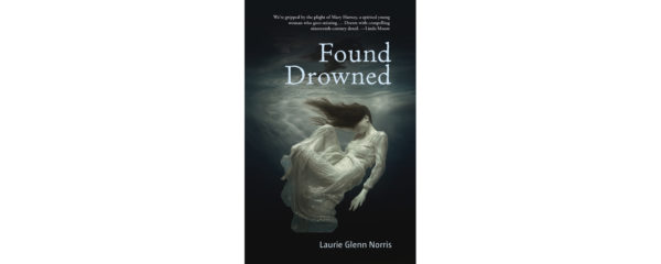 Found Drowned | Quill and Quire
