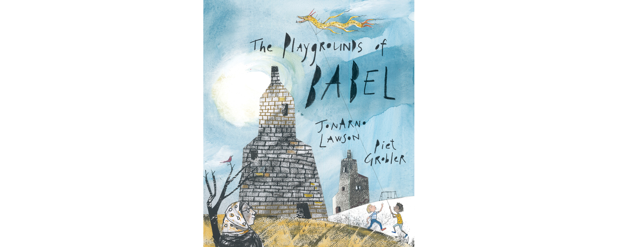 The Playgrounds of Babel | Quill and Quire