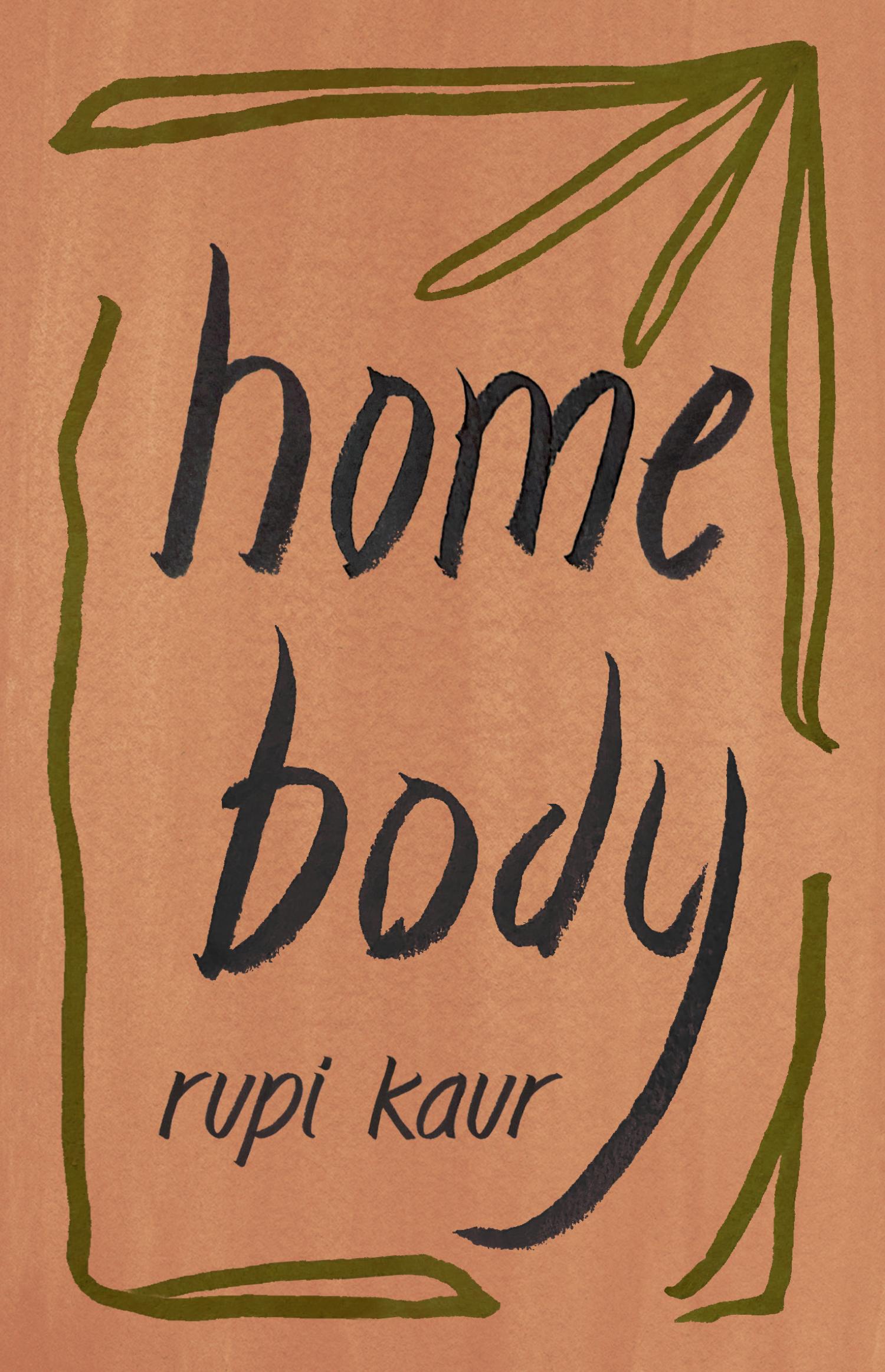 Rupi Kaur Home Body