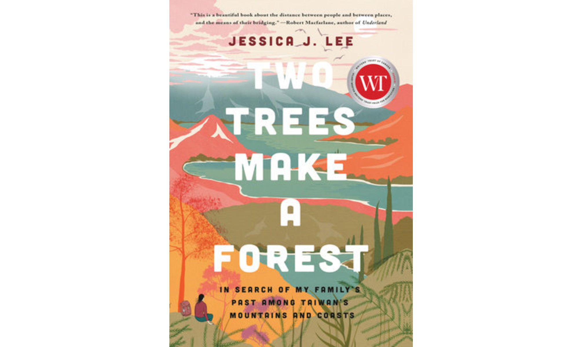 The cover of Jessica J. Lee's Two Trees Make a Forest