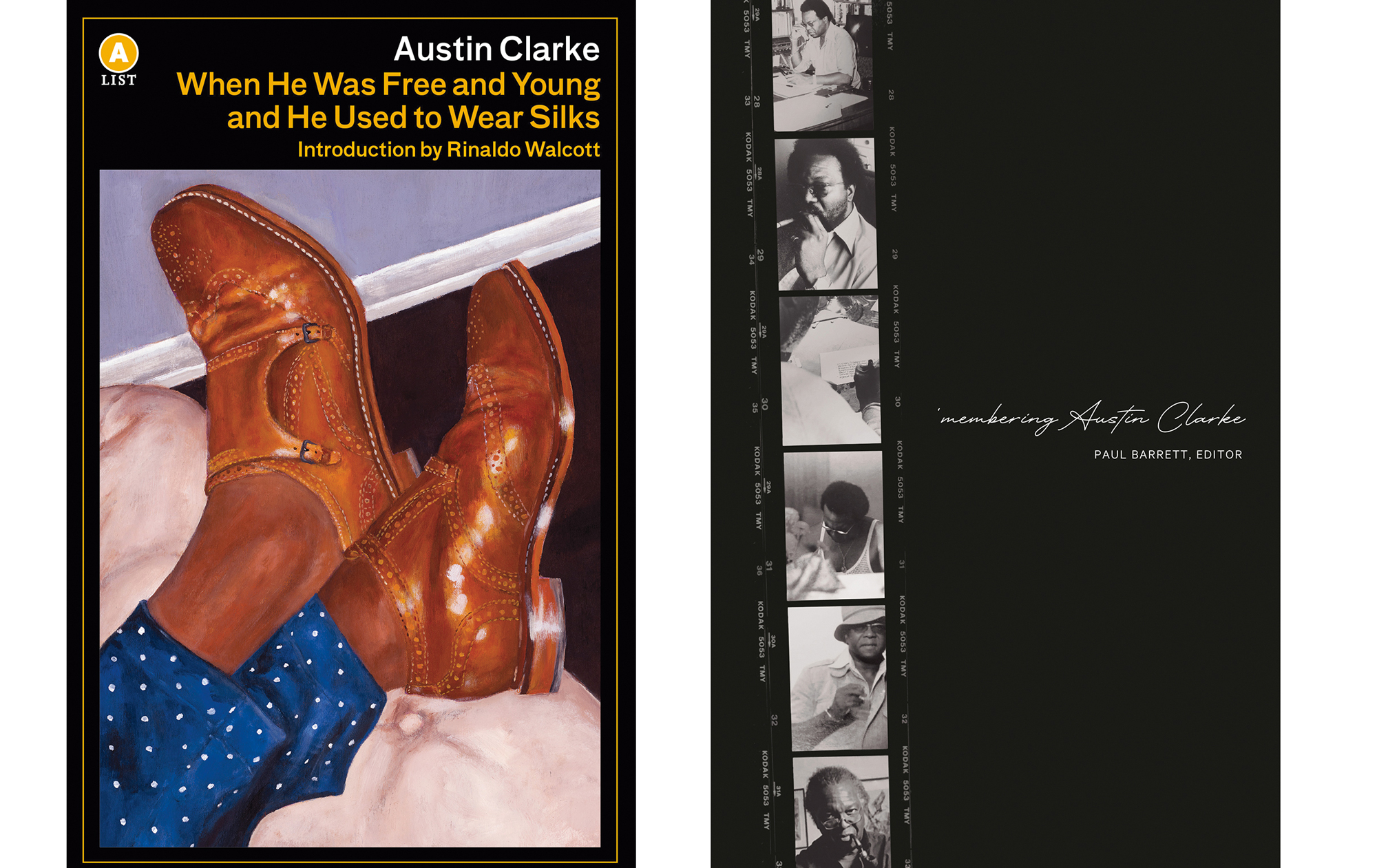 Covers of Austin Clarke's When He Was Free and Young and He Used to Wear Silks and 'membering Austin Clarke