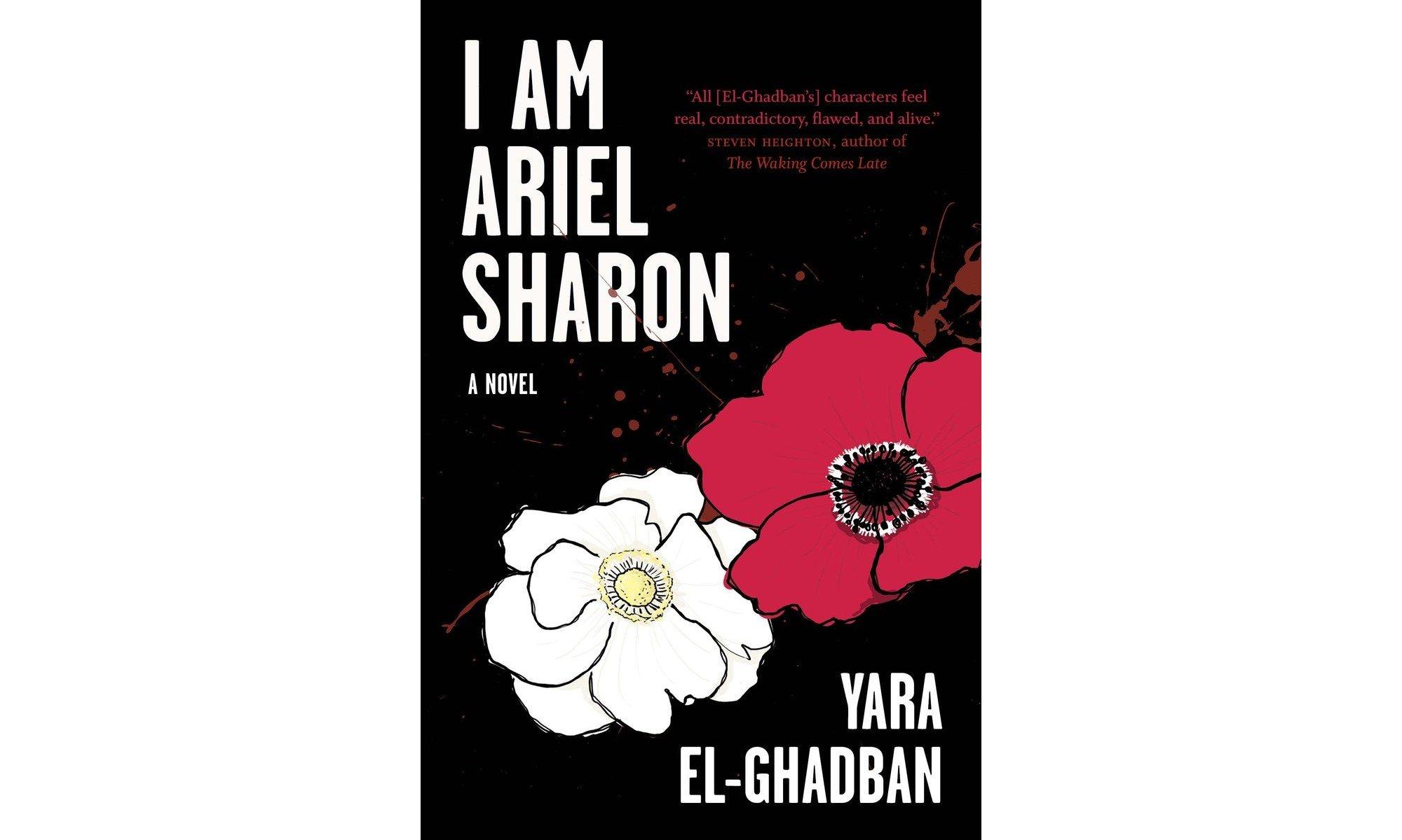 I Am Ariel Sharon Yara El-Ghadban