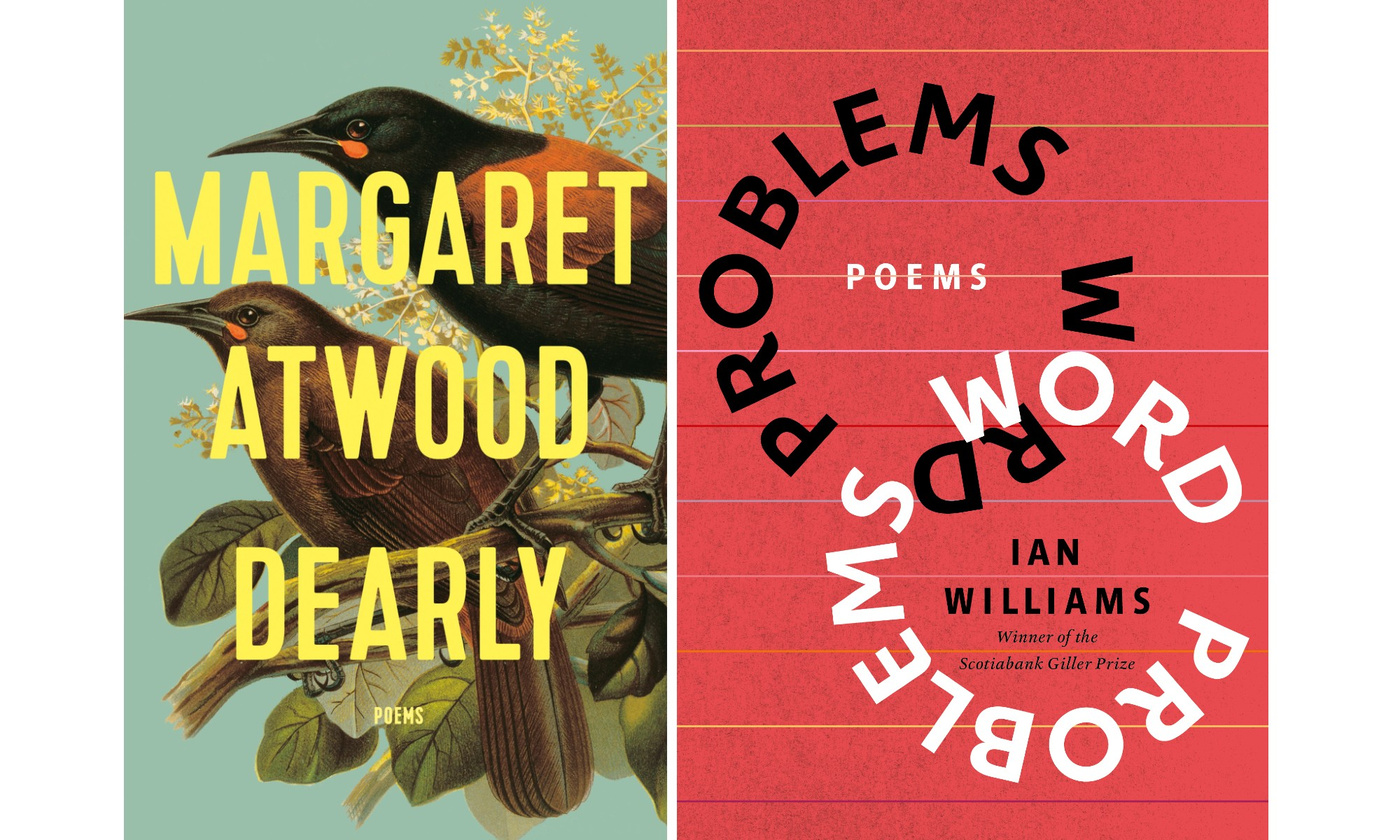 Covers of Margaret Atwood's Dearly and Ian Williams