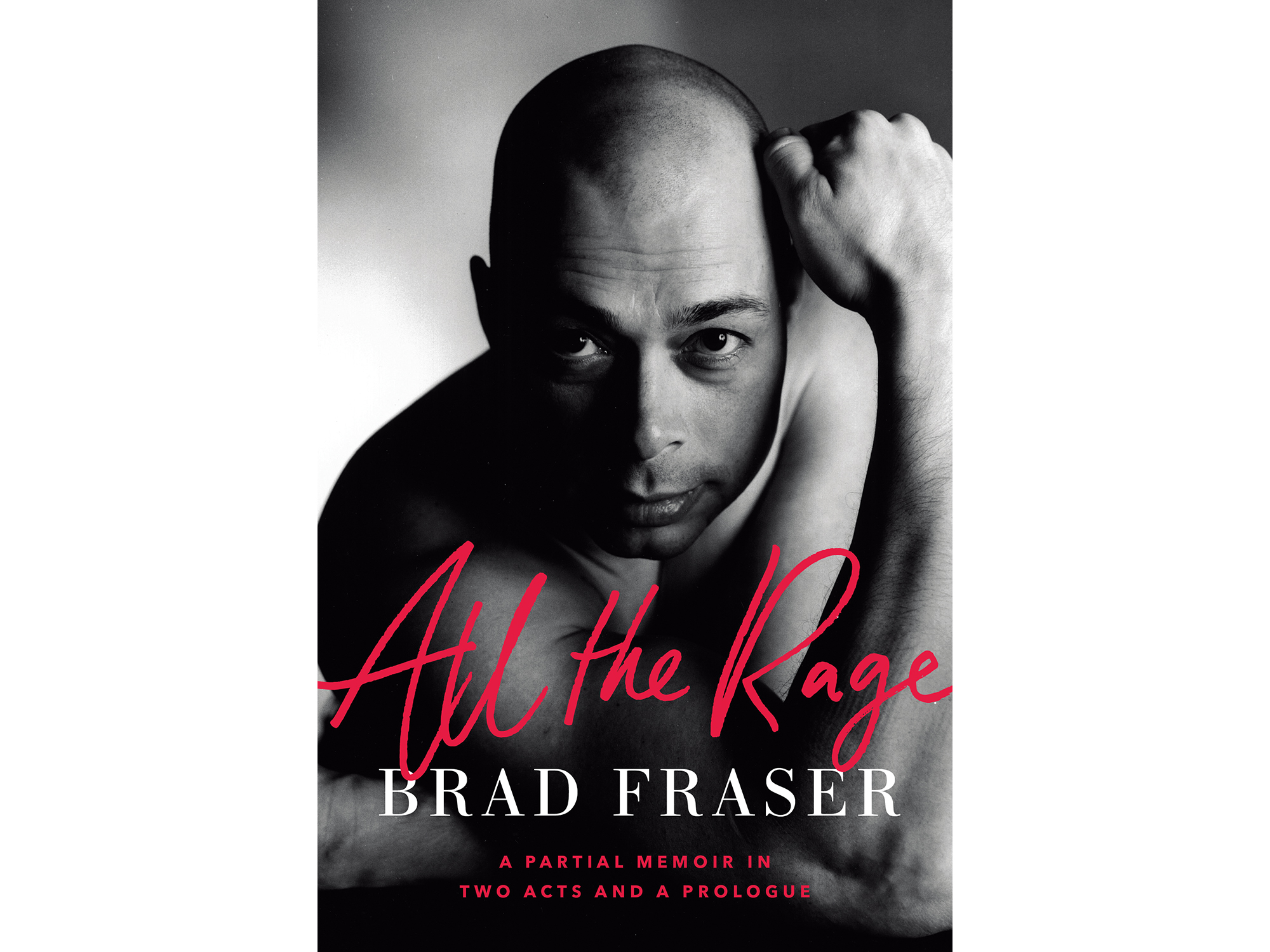 Brad Fraser All The Rage cover