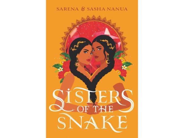 The cover of Sarena and Sasha Nanua's Sisters of the Snake