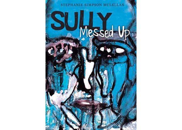 The cover of Stephanie Simpson McLellan's Sully Messed Up