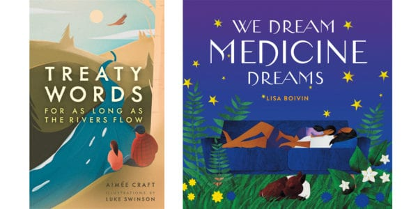 The cover of Aimée Craft's Treaty Words and the cover of Lisa Boivin's We Dream Medicine Dreams