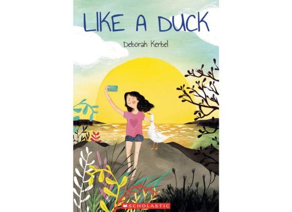 The cover of Deborah Kerbel's Like a Duck