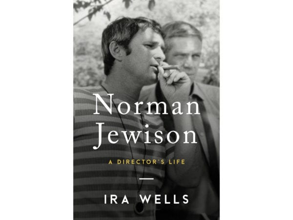 The cover of Ira Wells's Norman Jewison A Directors Life