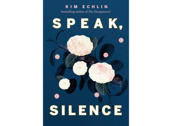 The cover of Kim Echlin's Speak Silence