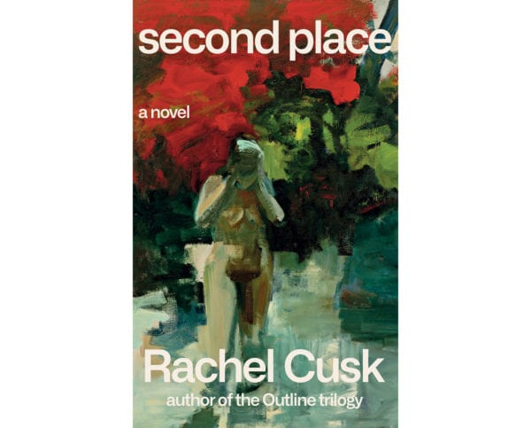 The cover of Rachel Cusk's Second Place