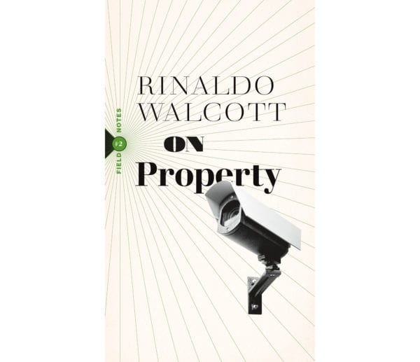 The cover of Rinaldo Walcott's On Property
