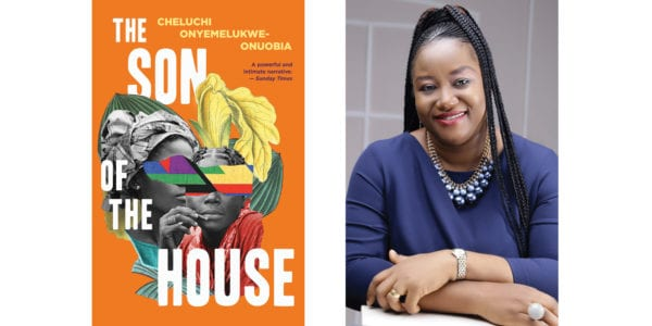 The cover of Cheluchi Onyemelukwe Onuobia's The Son of the House with a photo of the author