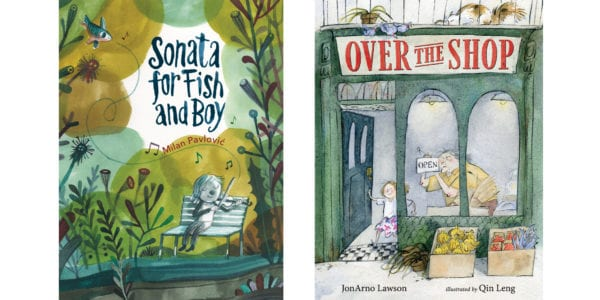 The covers of Milan Pavlović's Sonata for Fish and Boy and JonArno Lawson's Over the Shop