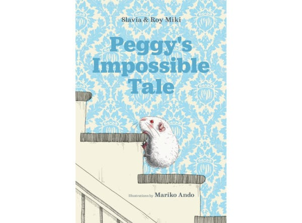 The cover of Roy and Slavia Miki's Peggy's Impossible Tale