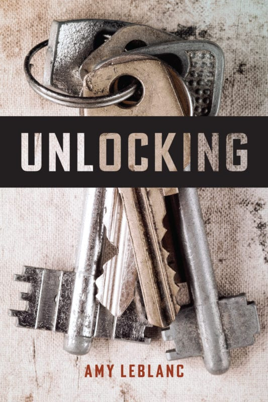 The cover of Amy LeBlanc's Unlocking