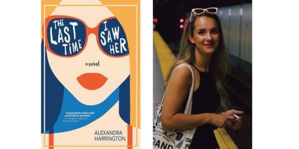 The cover of Alexandra Harrington's The Last Time I Saw Her