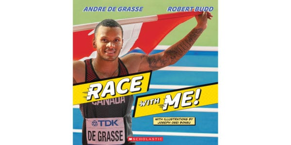 The cover of Andre De Grasse, Robert Budd and Joseph Onsei Bosu's Race with Me!