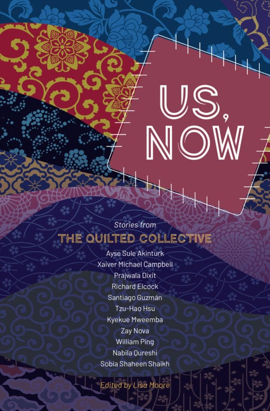 The cover of Ayse Sule Akinturk et al's Us, Now: Stories from the Quilted Collective