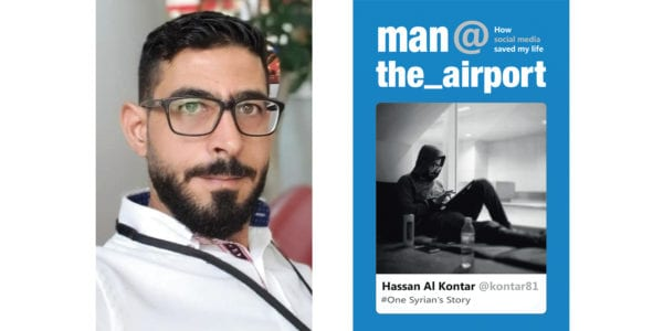 The cover of Hassan Al Kontar's Man at the Airport: How Social Media Saved My Life – One Syrian's Story