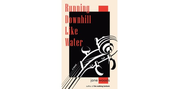 The cover of Jane Woods's Running Downhill Like Water