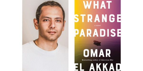The cover of Omar El Akkad's What Strange Paradise with a photo of the author