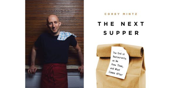 The cover of Corey Mintz's The Next Supper with a photo of the author