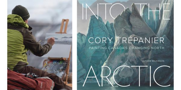 The cover of Cory Trépanier's Into the Arctic with a photo of the author painting in nature