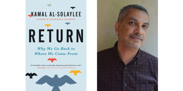 The cover of Kamal Al-Solaylee's Return with a photo of the author