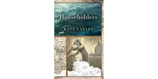 The cover of Kate Cayley's Householders