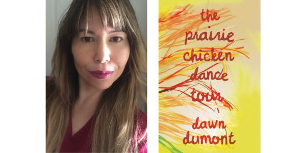 The cover of Dawn Dumont's The Prairie Chicken Dance Tour with a photo of the author