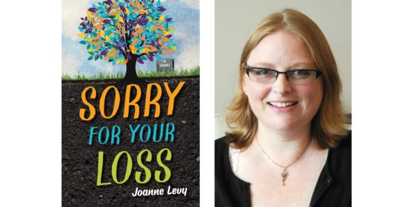 The cover of Joanne Levy's Sorry for Your Loss with a photo of the author