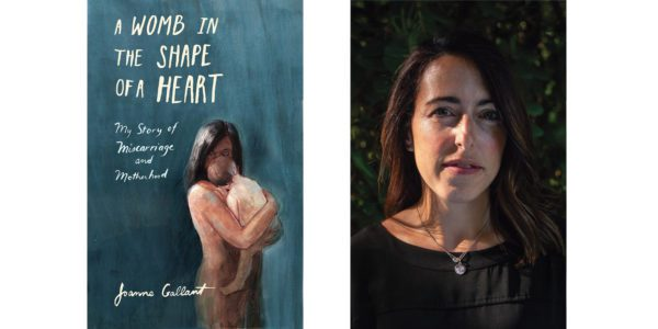 The cover of Joanne Gallant's A Womb in the Shape of a Heart with a photo of the author