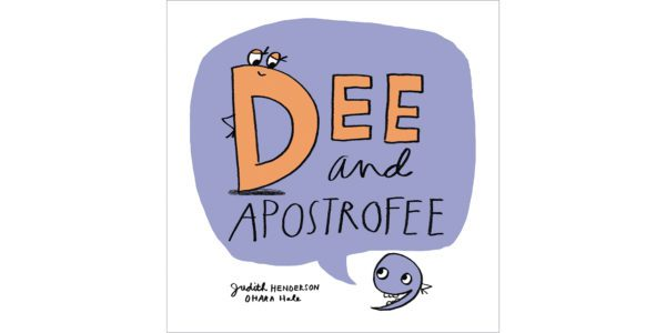 The cover of Dee and Apostrofee by Judith Henderson and Ohara Hale (ill.)