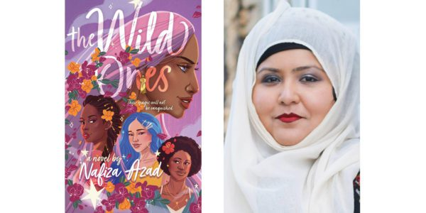 The cover of Nafiza Azad's The Wild Ones with a photo of the author