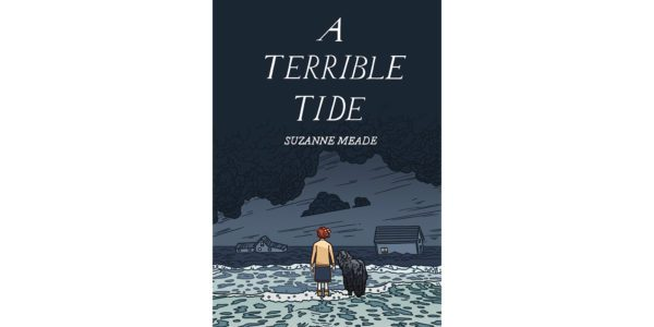 The cover of Suzanne Meade's A Terrible Tide