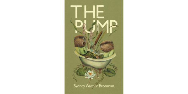 The cover of Sydney Warner Brooman's The Pump