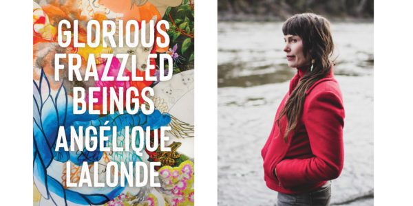 The cover of Angelique Lalonde's Glorious Frazzled Beings with a photo of the author