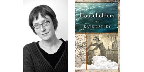 The cover of Kate Cayley's Householders with a photo of the author